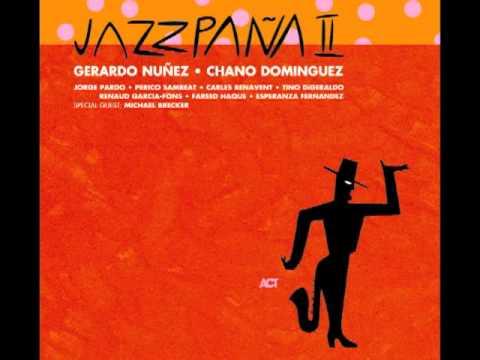 Samaruco - Gerardo Núñez&Chano Domínguez