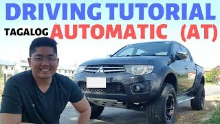 Paano mag Drive ng Automatic Car : Driving Tutorial Automatic transmission AT Tagalog