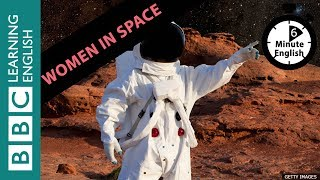 Talk about women in space in 6 minutes