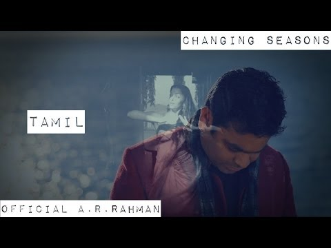 Changing Seasons | Official A.r.rahman Hd (tamil) video