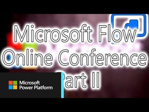 Microsoft Flow Conference - Part 2