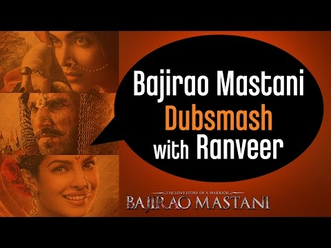 Ranveer Singh Invites You To Do The #BajiraoMastaniDubsmash