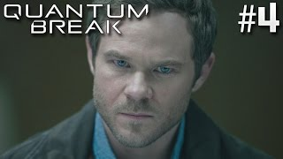 LEARNING THE TRUTH! | Quantum Break - Episode 4 (LIVE ACTION)