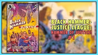 Vacation Time | Black Hammer/Justice League: Hammer of Justice! #1 Review