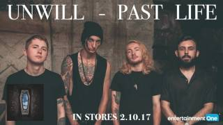 UNWILL - Back Again (audio)