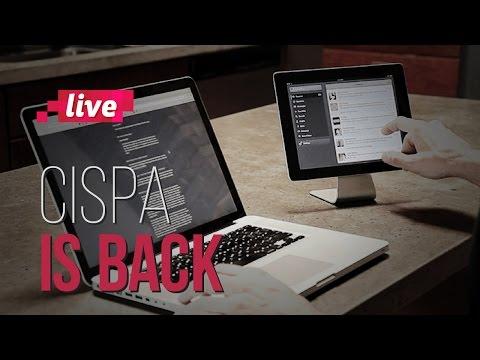 CISPA: un nuevo cap�tulo de las leyes que buscan limitar el acceso a la red