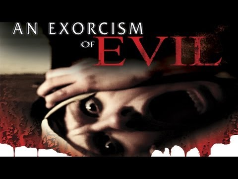 An Exorcism of Evil - Official Trailer