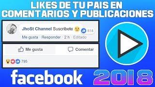 Como Tener Likes De Tu País En Comentarios y En Publicaciones de Facebook 2018   ✅