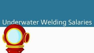 Diver welder pay