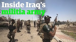 The Shia militias taking back Iraq from Isis