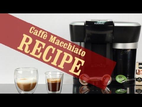 Caffè Macchiato - Quick and Easy recipe with Keurig Rivo Espresso Machine