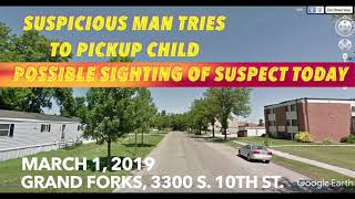 Possible Sighting Of Suspect In Attempted Grand Forks Child Abduction