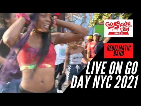 REBELMATIC LIVE IN NYC GO SKATE DAY 2021