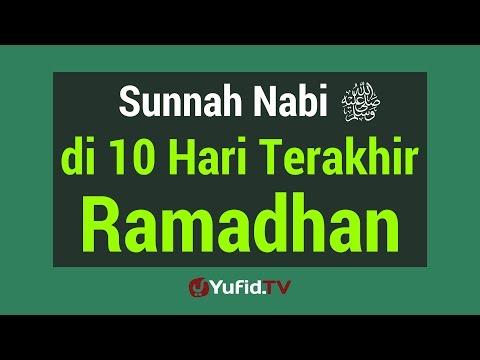 Sunnah Nabi di 10 Malam Terakhir Ramadhan