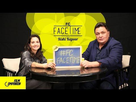 FaceTime With Rishi Kapoor | Kapoor & Sons | Anupama Chopra
