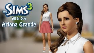 The Sims 3: Create A Sim - Ariana Grande