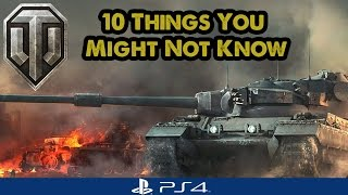 10 Things You Might Not Know - World of Tanks PS4