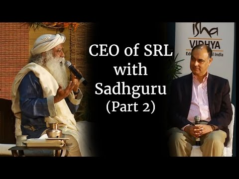 Sadhguru Speaks With Ceo Of Srl (part 2) video