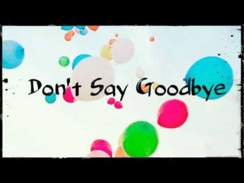 14♪- Don't Say Goodbye - Lil-loccsta video
