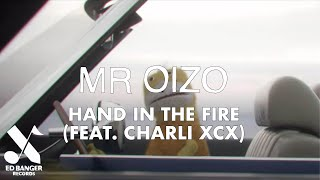 Mr Oizo - Hand In The Fire (feat. Charli XCX)