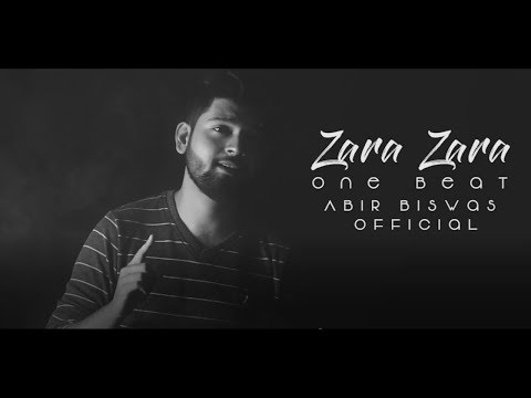 Zara Zara (One Beat) | Unplugged Cover | Abir Biswas Official | RHTDM