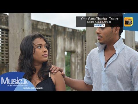 Oba Gena Thathu - Video Trailer - Nadee Kasun