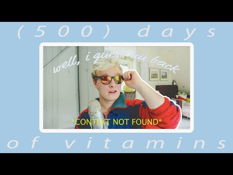 (500) days of vitamins - well I guess im back