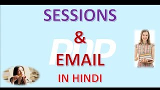 PHP 9 SESSIONS AND EMAIL IN HINDI