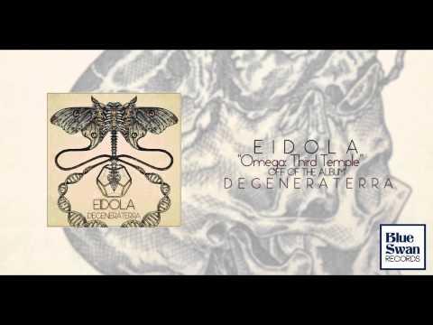 Eidola - Omega Third Temple