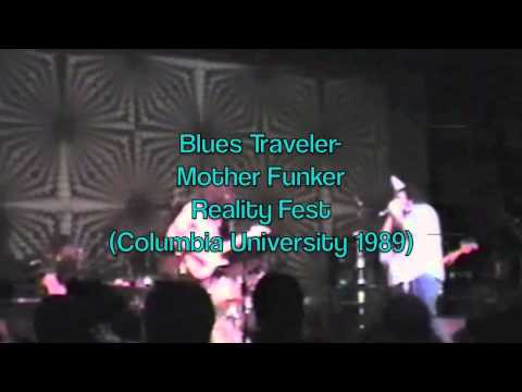 Blues Traveler - Mother Funker