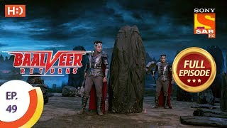 Baalveer Returns - Ep 49 - Full Episode - 15th November, 2019