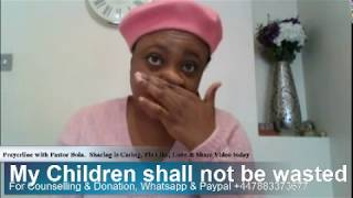 My Children shall not be wasted-   Pastor Bola Salako