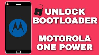 Unlock Bootloader Of Motorola One Power | Hindi