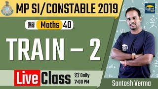 🔴 07:00 PM - MP SI 2019 - Maths - 39 - TRAIN - 2 | MP SI & UP SI 2019