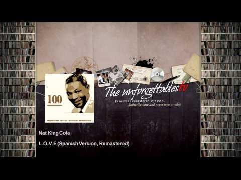 Nat King Cole - L-O-V-E - Spanish Version, Remastered
