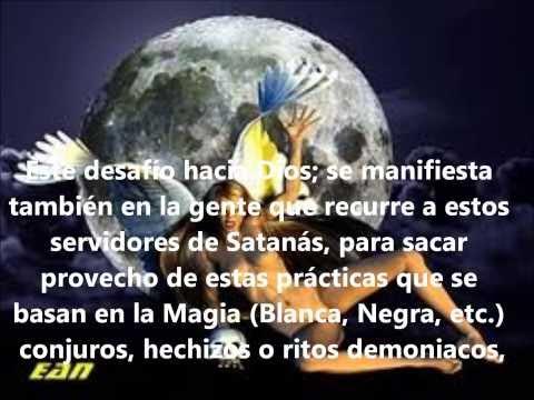 Como vencer a Satanas Hechiceros Brujos Maldiciones, y obras de maligno.