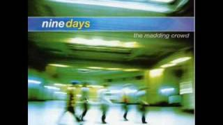 Watch Nine Days Sometimes video