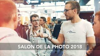 Mon AVIS sur le MATÉRIEL + On se RENCONTRE //  Salon de la Photo 2018