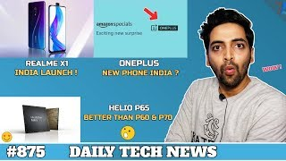 Realme X1 India,Helio P65,Oneplus New Phone India,Honor 9X,Google Fake Apps,Jio GigaFiber Price#875