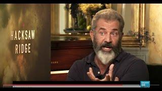 "Mel Gibson on his new movie  ""Hacksaw Ridge"", Religion and Future Plans"