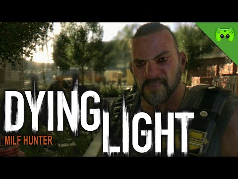 Dying Light # 7 - Milf Hunter «» Let's Play Dying Light Together | Hd Gameplay video