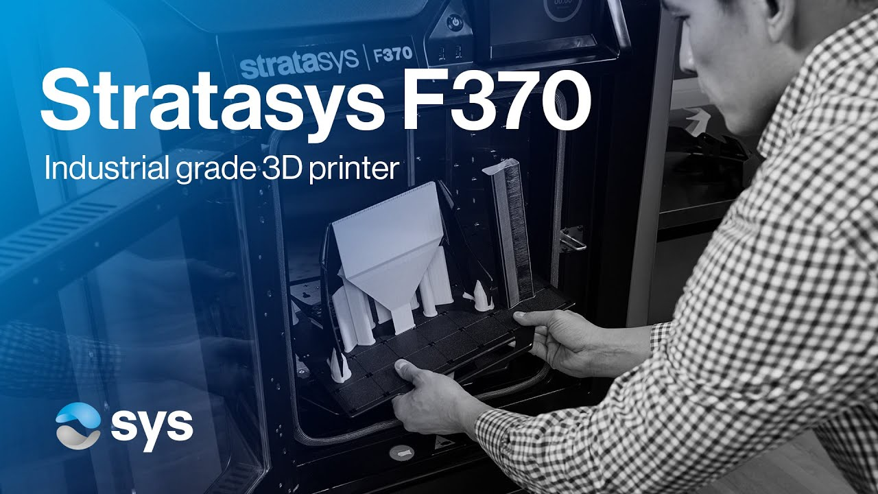 3D printing complex parts with flexibility and accuracy | Stratasys F370 FDM 3D Printer