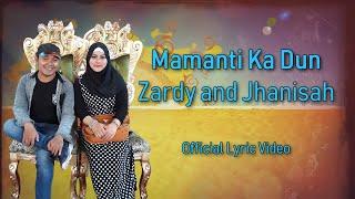 Download Lagu Zardy and Jhanisah - Mamanti Ka Dun (Official Lyric Video) Gratis STAFABAND