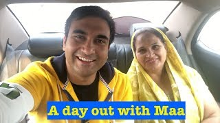 A day out with mother - | Lalit Shokeen Vlogs |