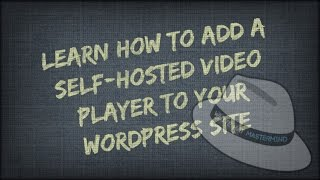 Learn How To Add Self Hosted Videos To Your WordPress Site VideoMp4Mp3.Com