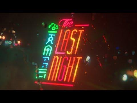 The Last Night Trailer - E3 2017 (4K)