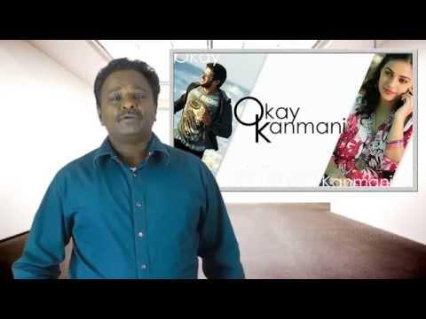 OK Kanmani Review - Oh Kathal Kanmani - Movie Review   Maniratnam   Tamil Talkies