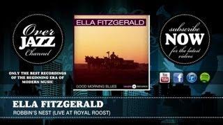 Watch Ella Fitzgerald Robbins Nest video