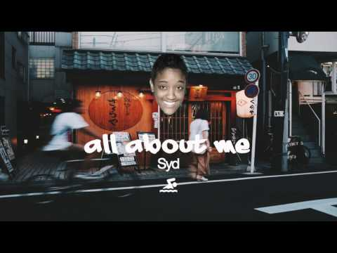 Syd - All About Me + lyrics