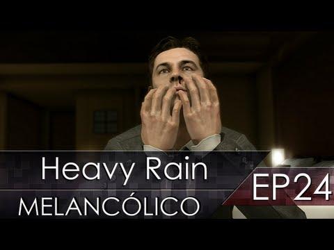 Heavy Rain - Melancólico - Ep.24